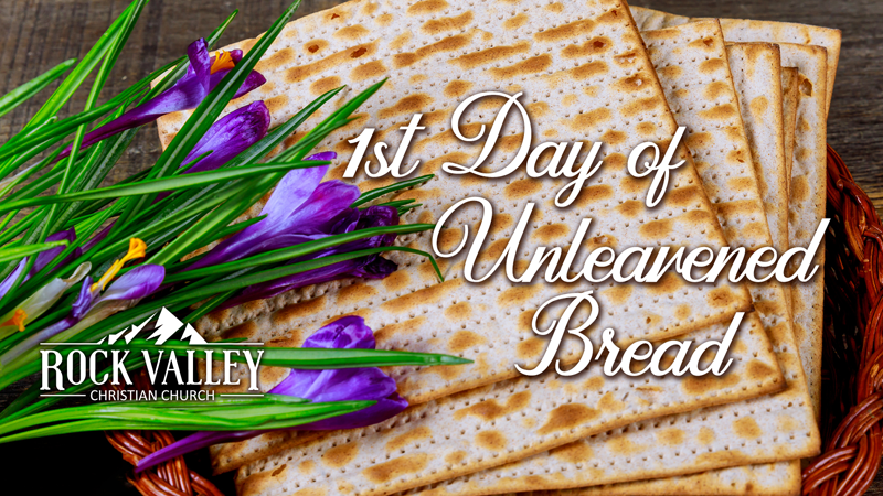 1st day of Unleavened Bread