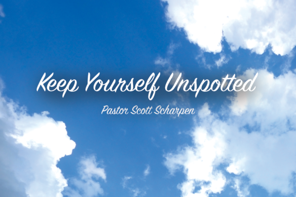 Keep Yourself Unspotted