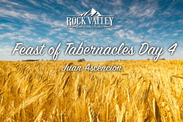 Feast of Tabernacles 2018 Day 4