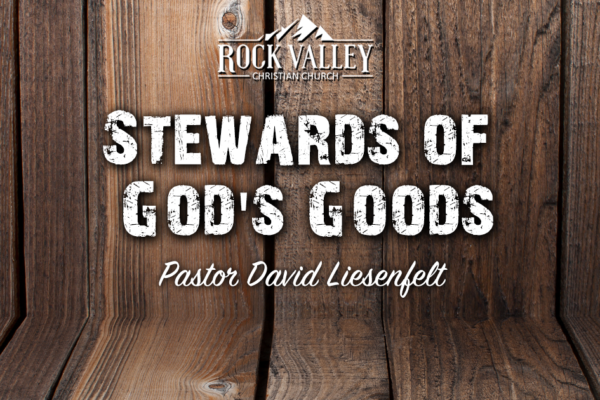 Stewards of God's goods