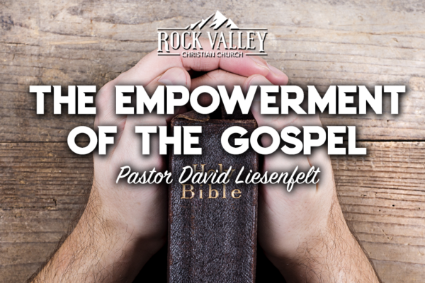 The Empowerment of the Gospel