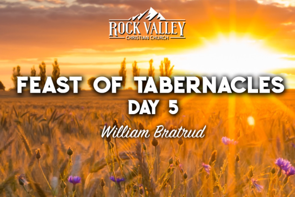 The Word of God | Feast of Tabernacles 2019