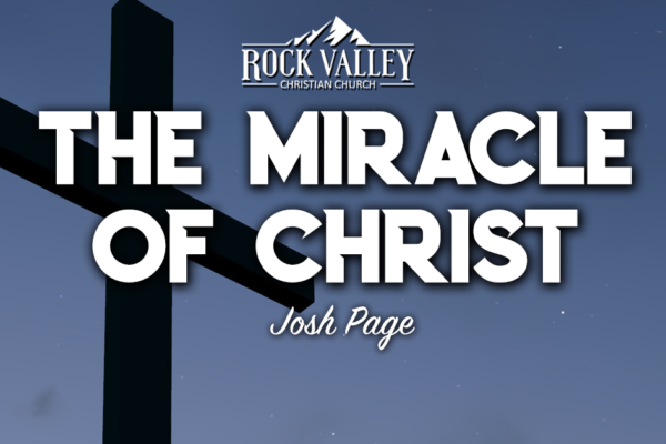 The Miracle of Christ