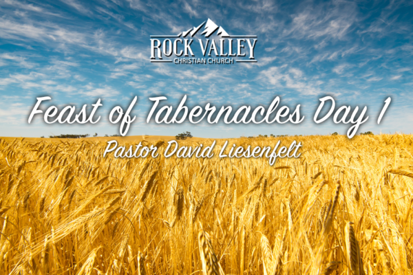 Feast of Tabernacles 2018 Day 1