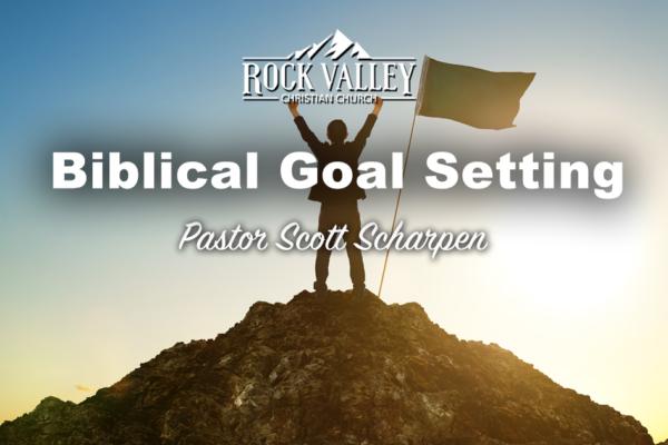 Biblical Goal Setting