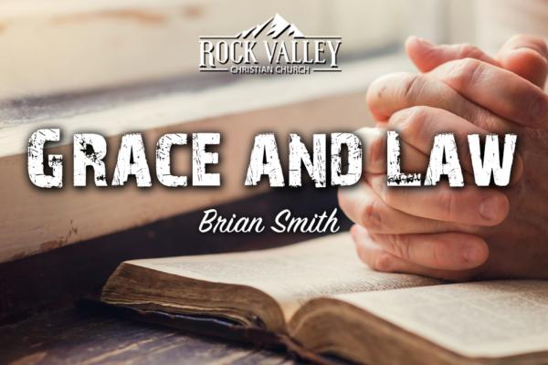 Grace & Law