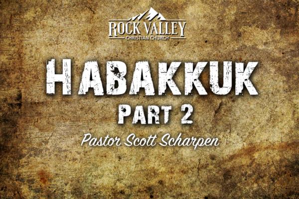 Habbakuk Part 2
