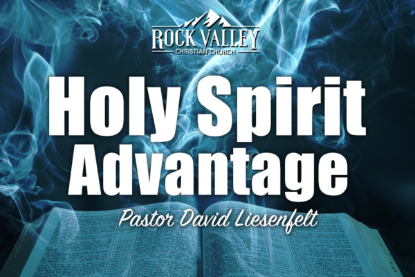 The Holy Spirit Advantage