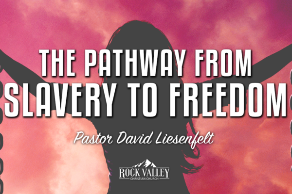 The Pathway From Slavery to Freedom