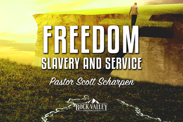 Freedom, Slavery and Service Part 2