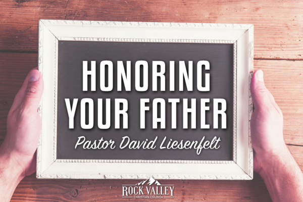 Honoring Your Father