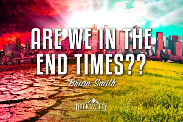 Are we in the last days?