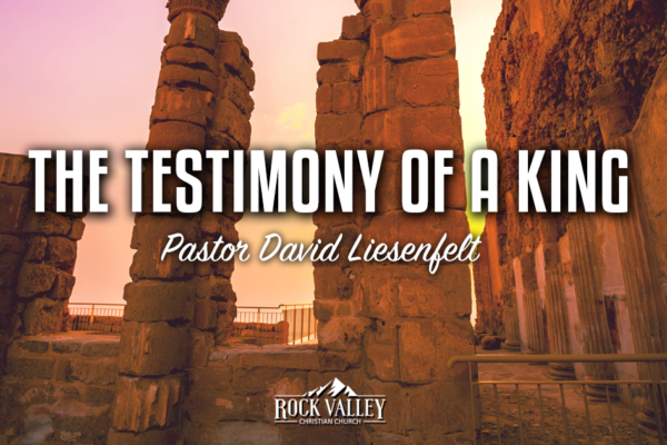 The Testimony of a King