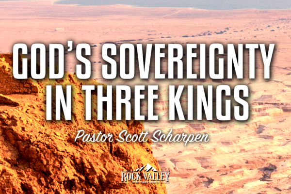 Gods Sovereignty In Three Kings