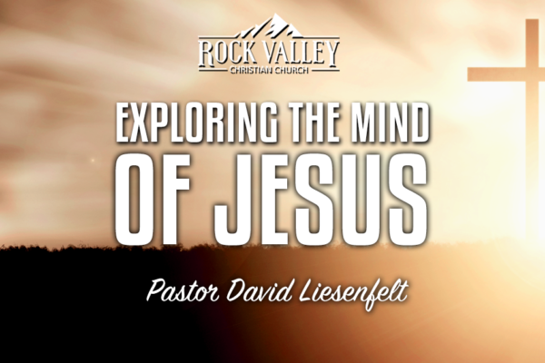 Exploring the Mind of Jesus