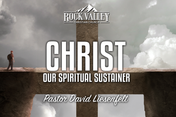 Christ our Spiritual Sustainer