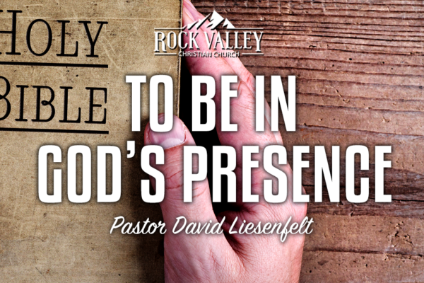 To Be in God's Presence