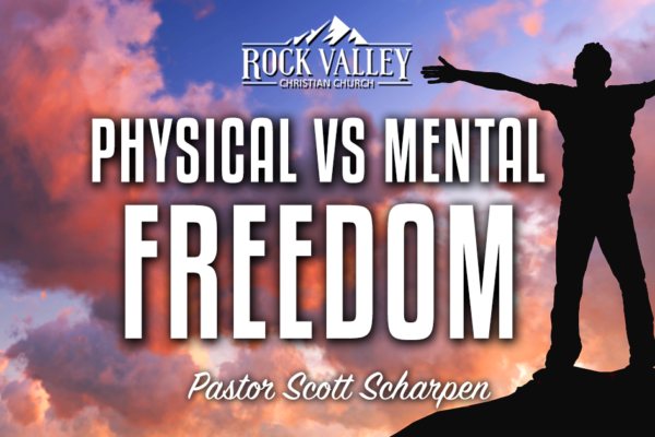Physical vs. Mental Freedom
