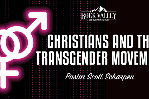 Christians & The Transgender Movement